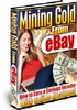 Thumbnail Mining Gold From eBay Better Your eBay Income